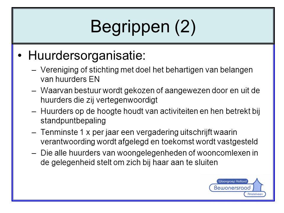 Begrippen (2) Huurdersorganisatie:
