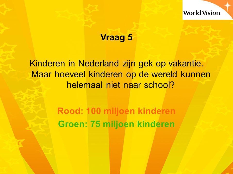 Rood: 100 miljoen kinderen