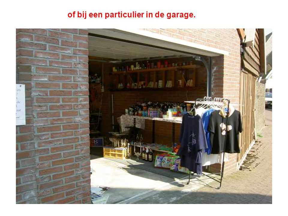 of bij een particulier in de garage.