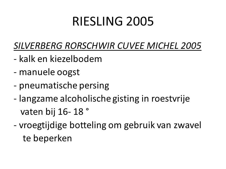 RIESLING 2005 SILVERBERG RORSCHWIR CUVEE MICHEL 2005