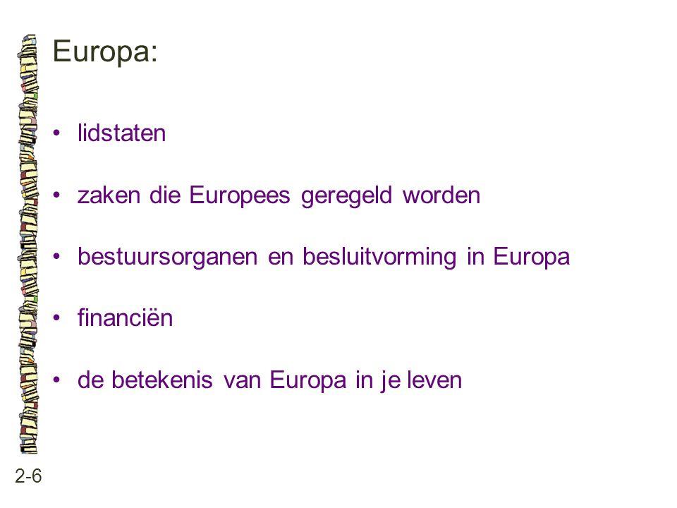 Europa: • lidstaten • zaken die Europees geregeld worden
