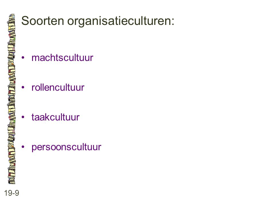 Soorten organisatieculturen: