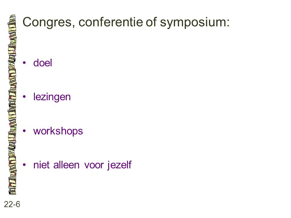 Congres, conferentie of symposium: