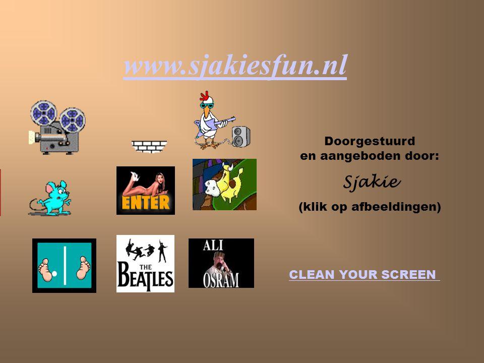 www.sjakiesfun.nl Sjakie Doorgestuurd en aangeboden door:
