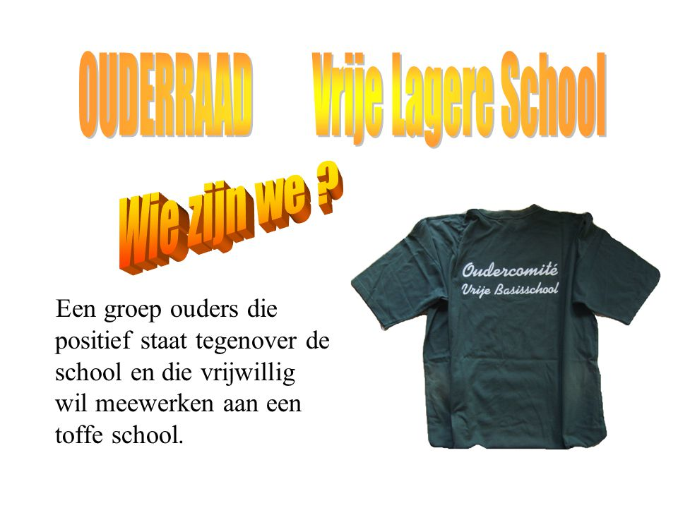 OUDERRAAD Vrije Lagere School