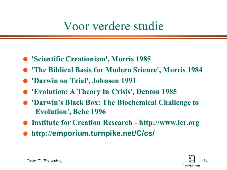 Voor verdere studie Scientific Creationism , Morris 1985