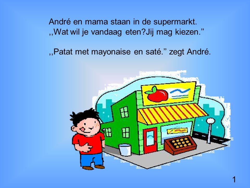 André en mama staan in de supermarkt. ,,Wat wil je vandaag eten