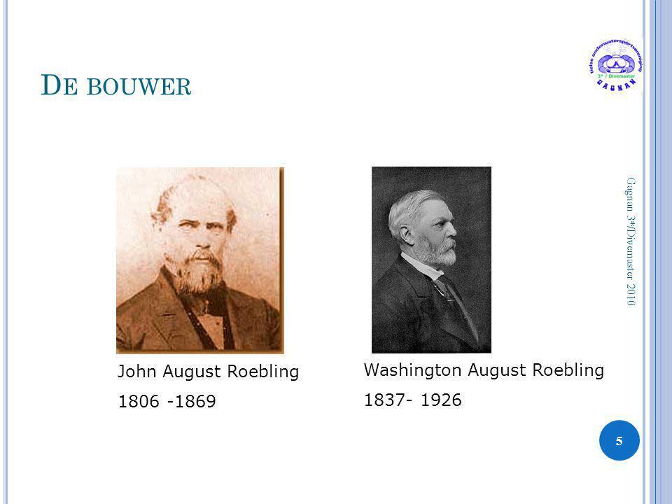 De bouwer John August Roebling Washington August Roebling 1806 -1869
