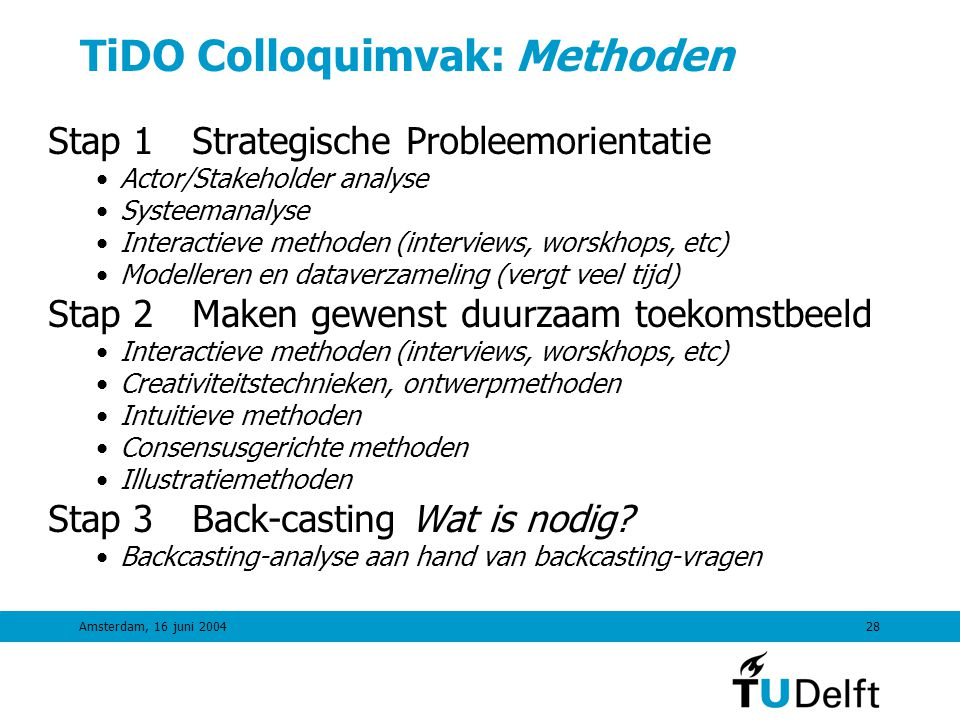 TiDO Colloquimvak: Methoden