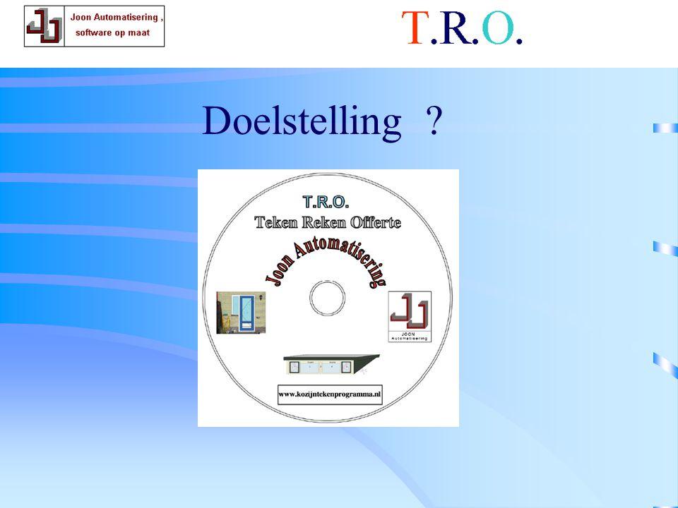 T.R.O. doelstelling Doelstelling
