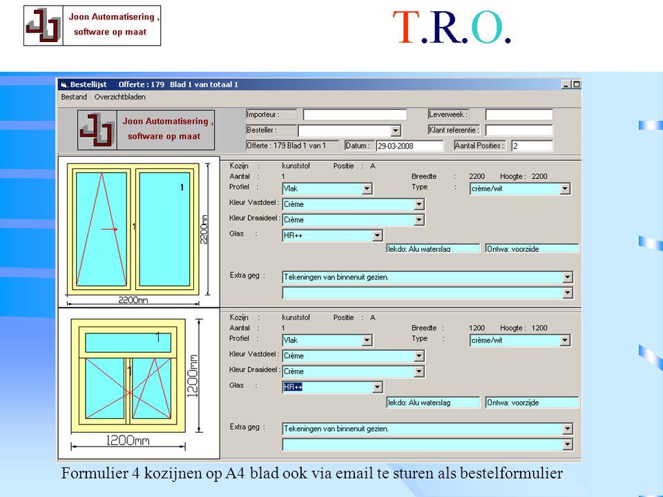 T.R.O. bestelformulier Formulier 4 kozijnen op A4 blad ook via email te sturen als bestelformulier