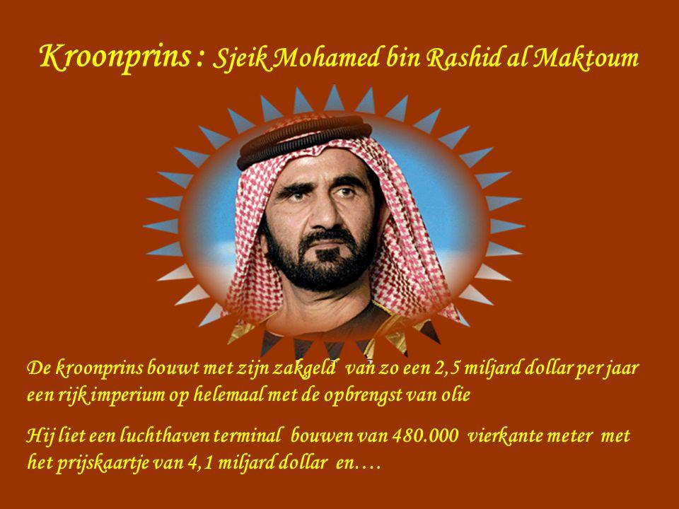 Kroonprins : Sjeik Mohamed bin Rashid al Maktoum