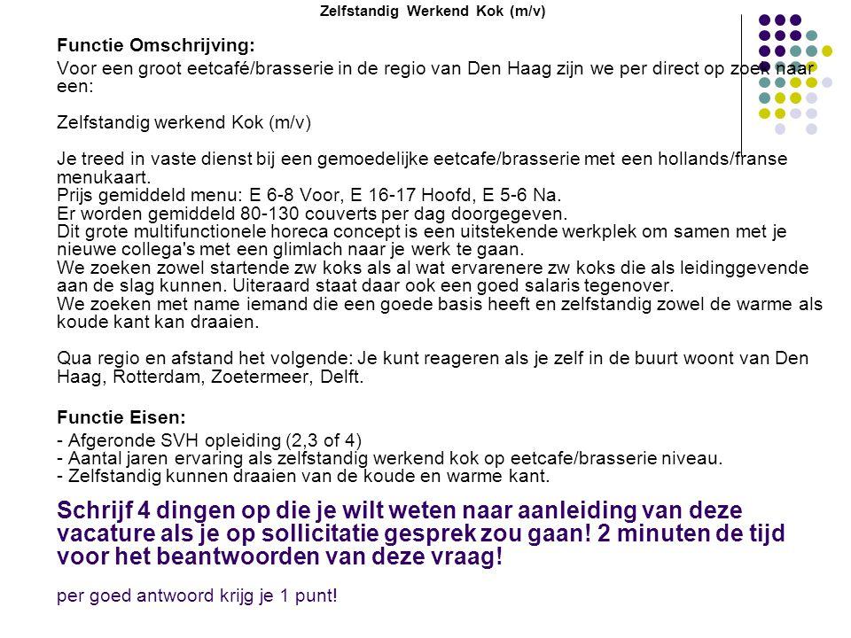 Zelfstandig Werkend Kok (m/v)