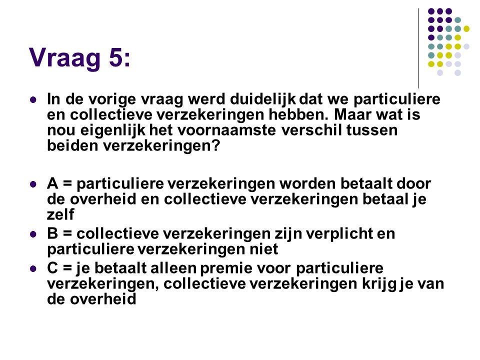 Vraag 5: