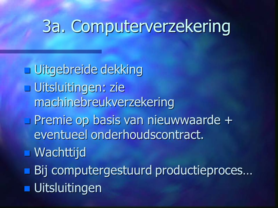 3a. Computerverzekering