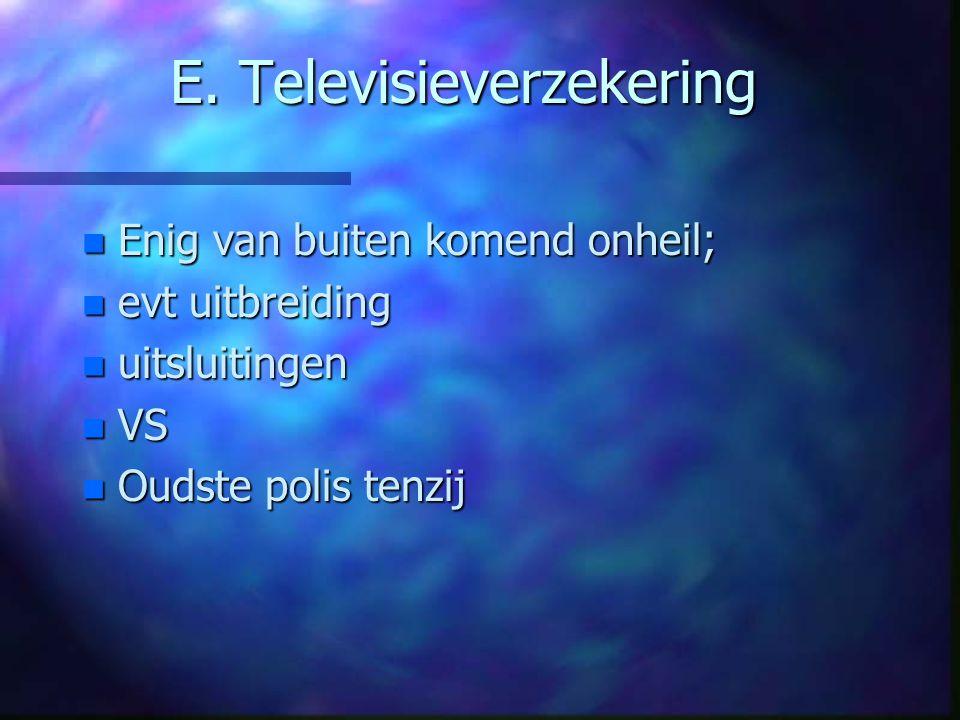 E. Televisieverzekering