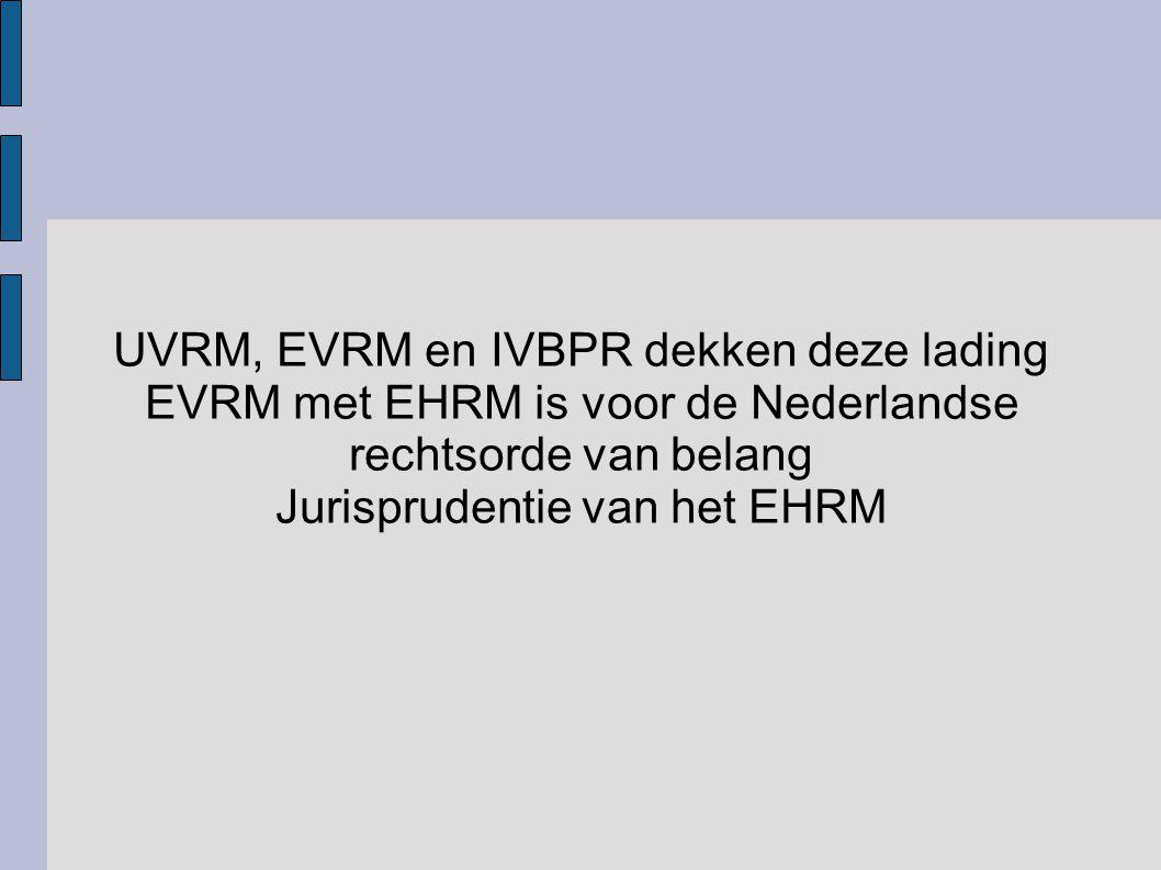 UVRM, EVRM en IVBPR dekken deze lading