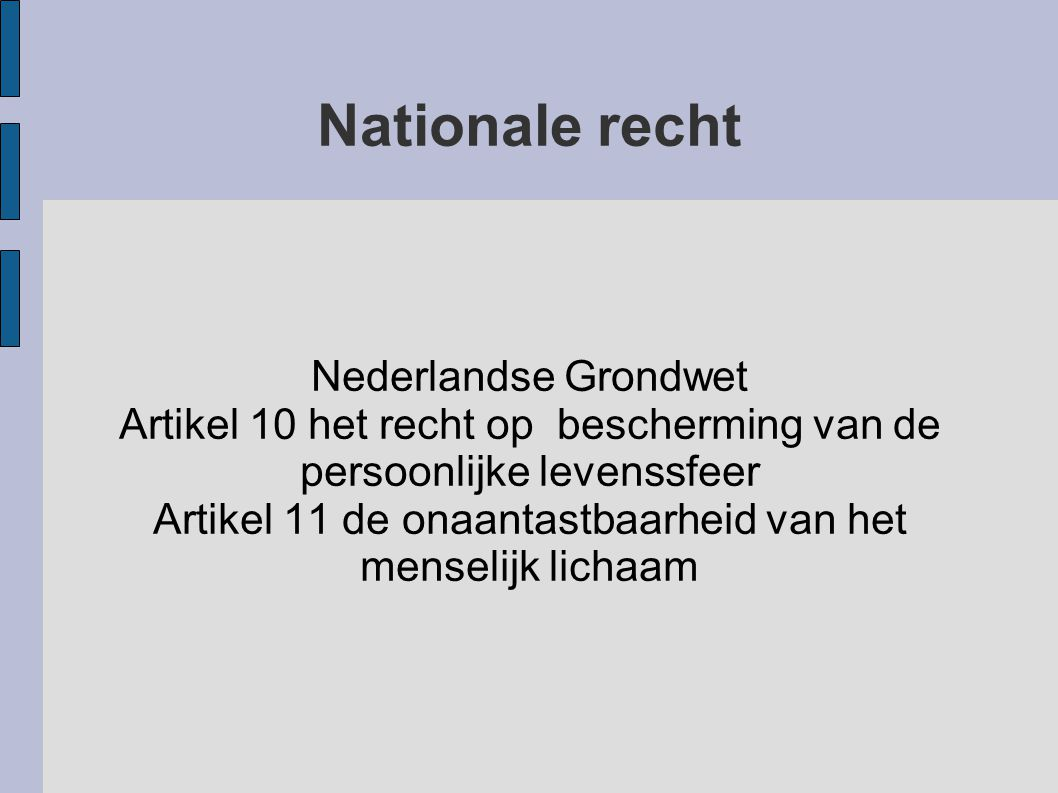 Nationale recht Nederlandse Grondwet