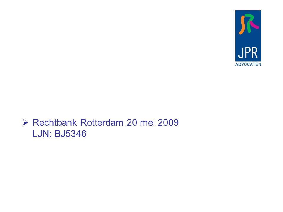 Rechtbank Rotterdam 20 mei 2009