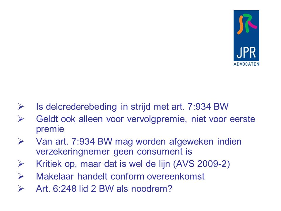 Is delcrederebeding in strijd met art. 7:934 BW