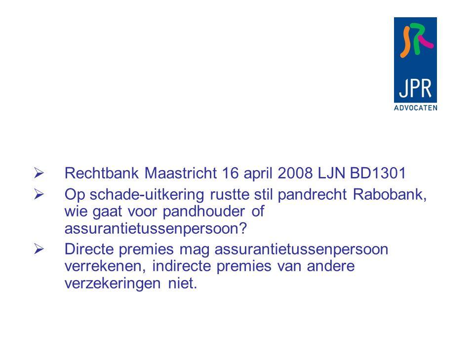 Rechtbank Maastricht 16 april 2008 LJN BD1301