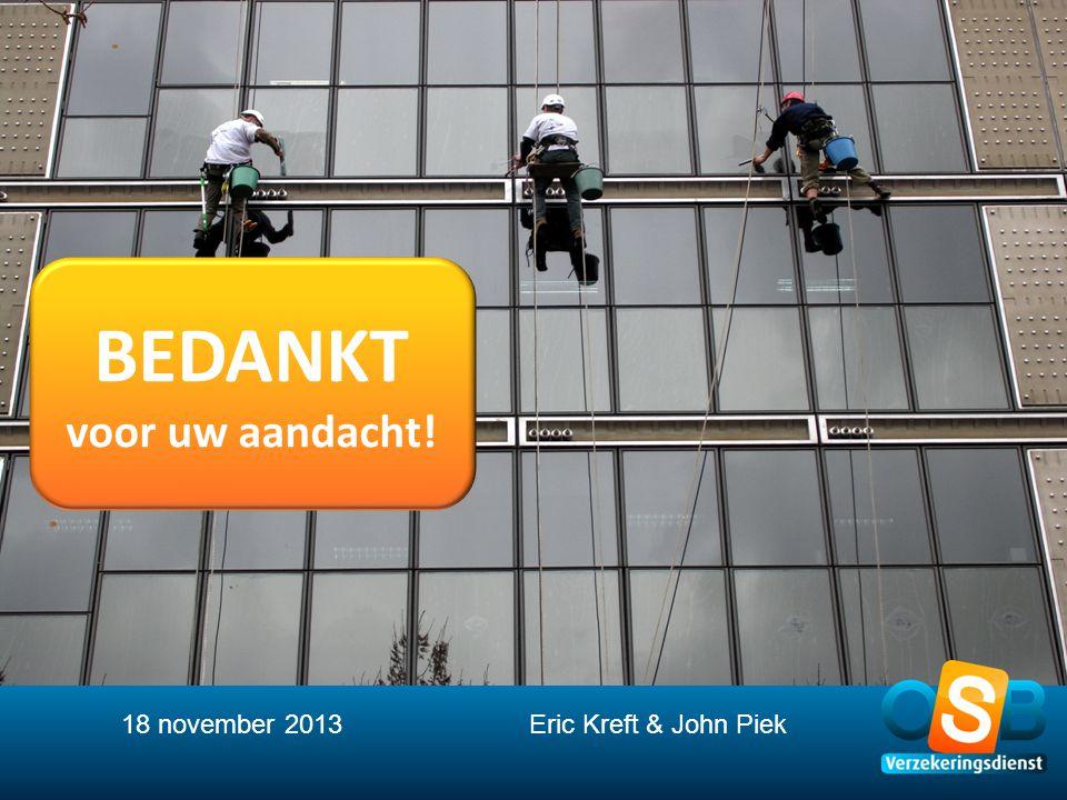 18 november 2013 Eric Kreft & John Piek
