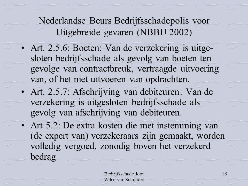 Nederlandse Beurs Bedrijfsschadepolis voor Uitgebreide gevaren (NBBU 2002)