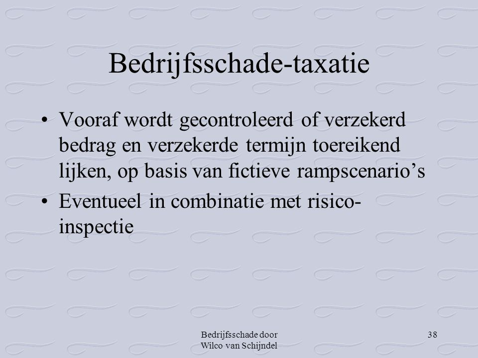 Bedrijfsschade-taxatie