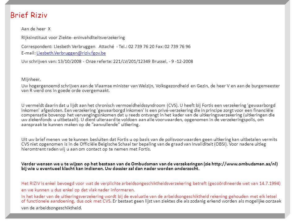 Brief Riziv Aan de heer X. Rijksinstituut voor Ziekte- enInvahdlteitsverzekering.