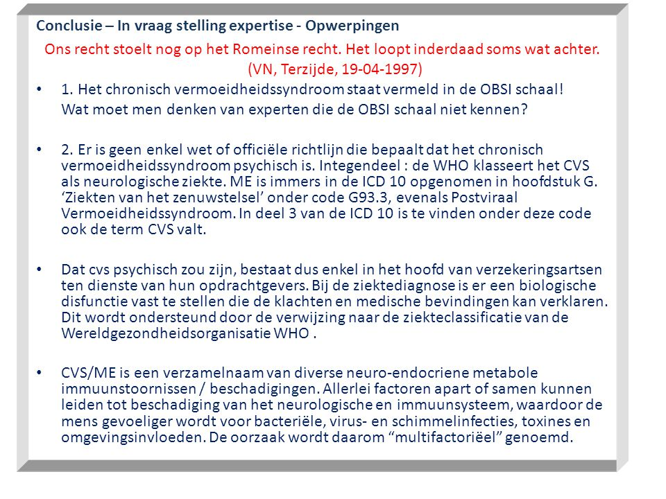 Conclusie – In vraag stelling expertise - Opwerpingen