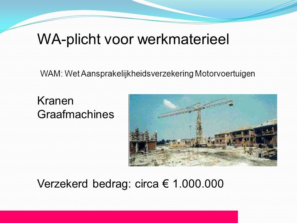 WA-plicht voor werkmaterieel