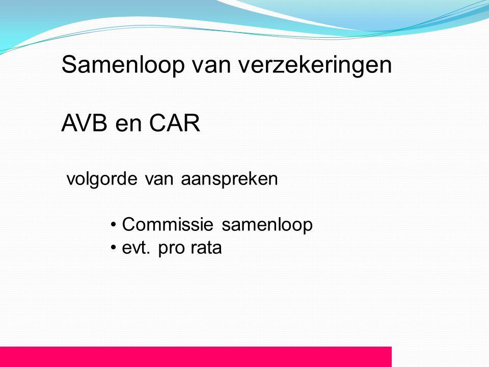 Samenloop van verzekeringen AVB en CAR