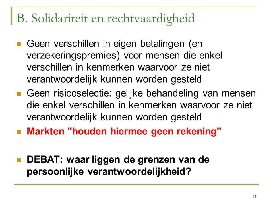 B. Solidariteit en rechtvaardigheid