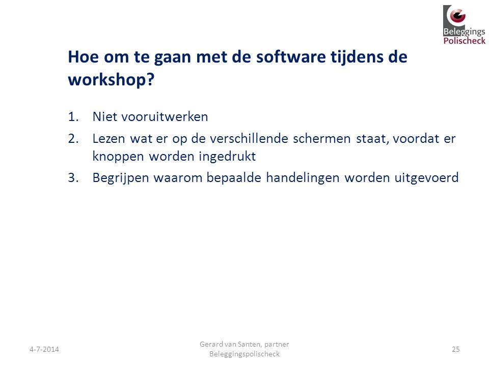 Hoe om te gaan met de software tijdens de workshop