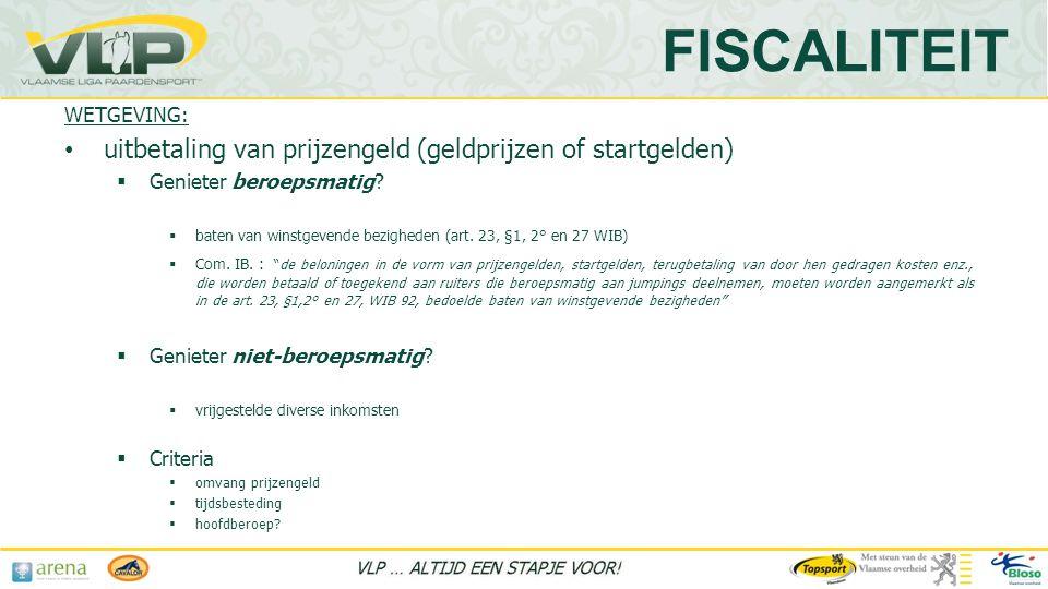 FISCALITEIT uitbetaling van prijzengeld (geldprijzen of startgelden)