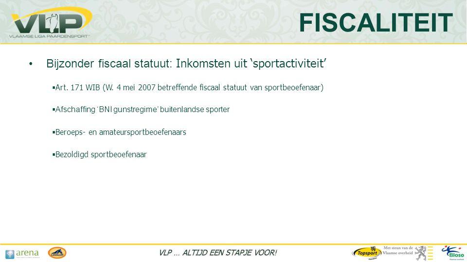 FISCALITEIT Bijzonder fiscaal statuut: Inkomsten uit 'sportactiviteit'