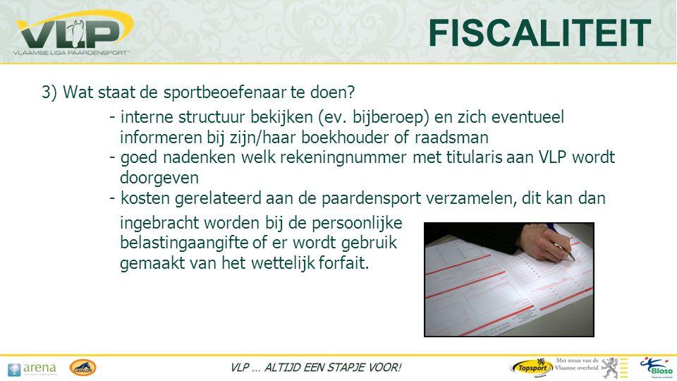 FISCALITEIT 3) Wat staat de sportbeoefenaar te doen