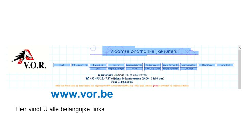 De website van de VOR : www.vor.be