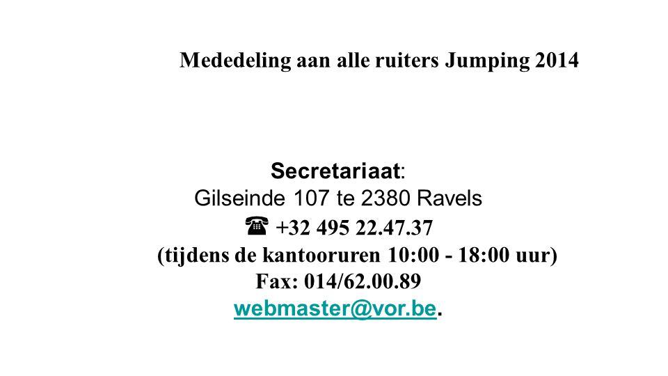 Mededeling aan alle ruiters Jumping 2014