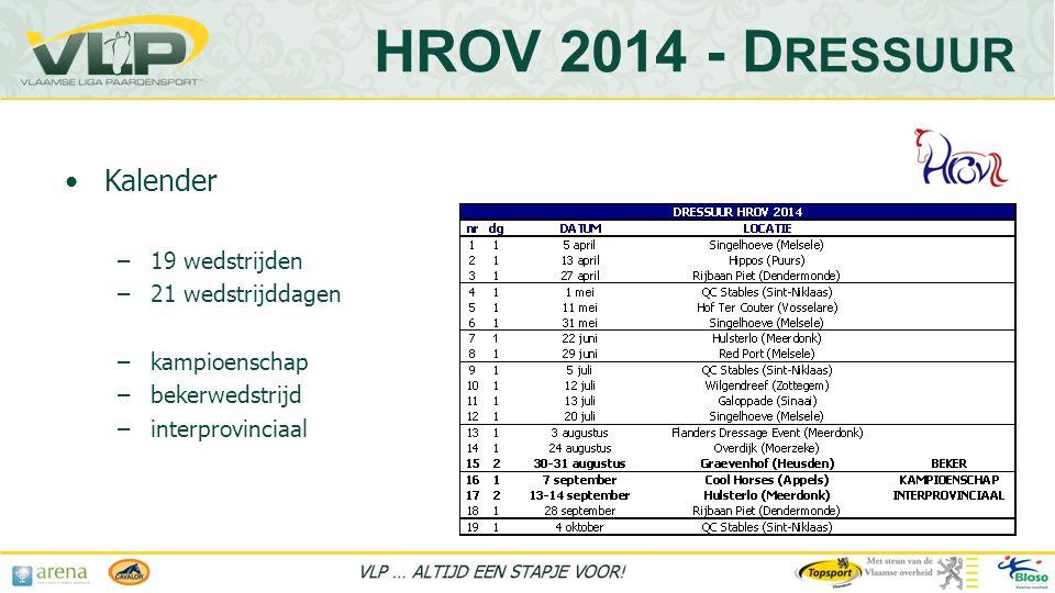 HROV 2014 - Dressuur Kalender 19 wedstrijden 21 wedstrijddagen