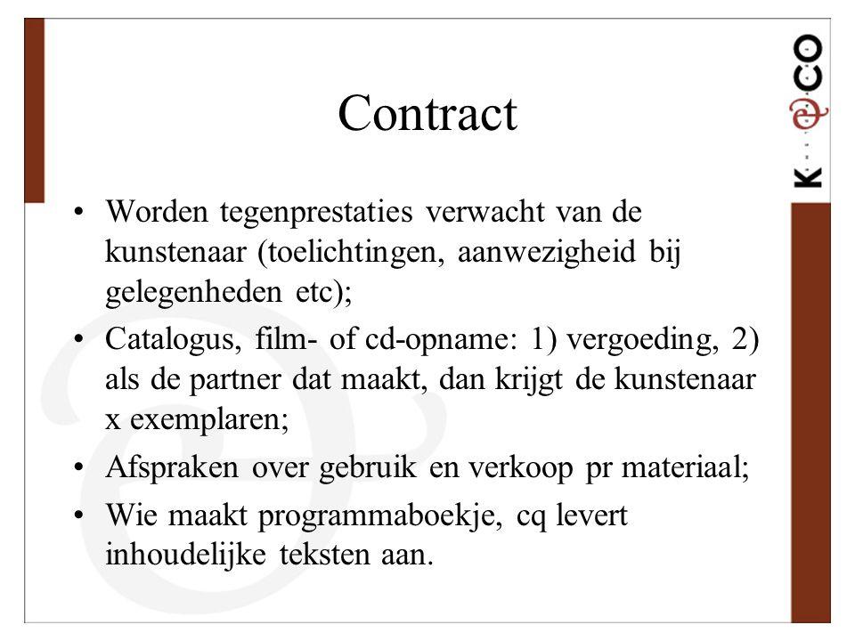 Contract Worden tegenprestaties verwacht van de kunstenaar (toelichtingen, aanwezigheid bij gelegenheden etc);