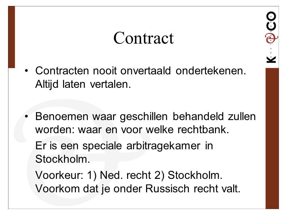 Contract Contracten nooit onvertaald ondertekenen. Altijd laten vertalen.