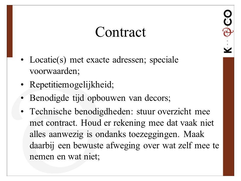 Contract Locatie(s) met exacte adressen; speciale voorwaarden;