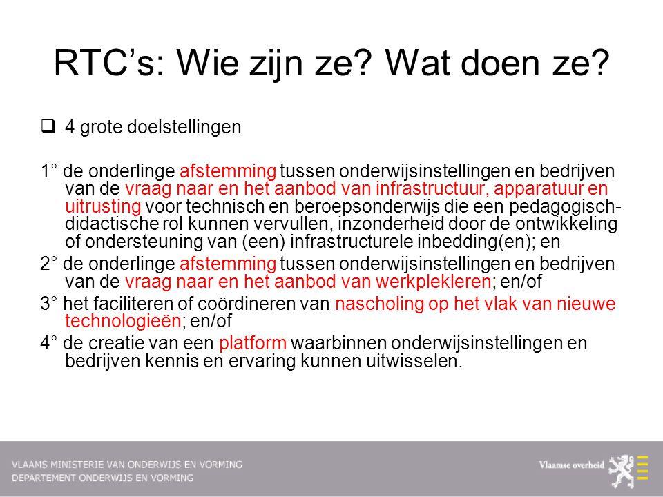 RTC's: Wie zijn ze Wat doen ze