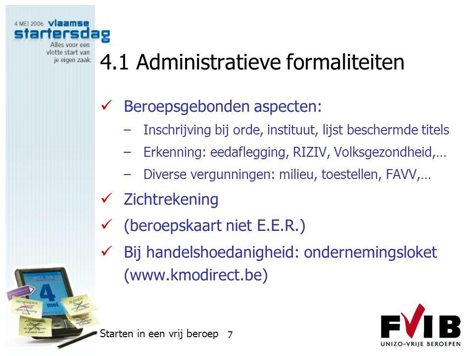 4.1 Administratieve formaliteiten