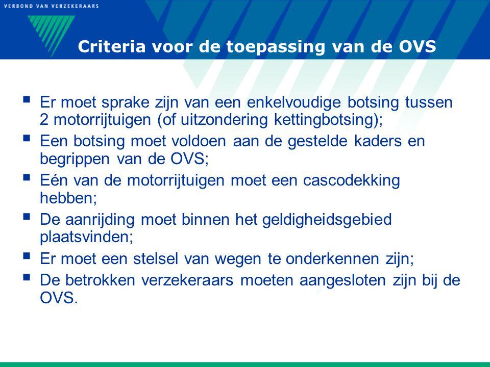 Criteria voor de toepassing van de OVS