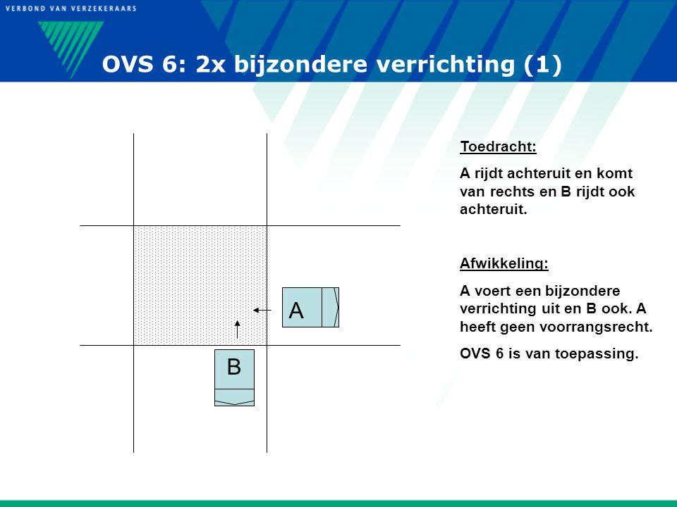 OVS 6: 2x bijzondere verrichting (1)