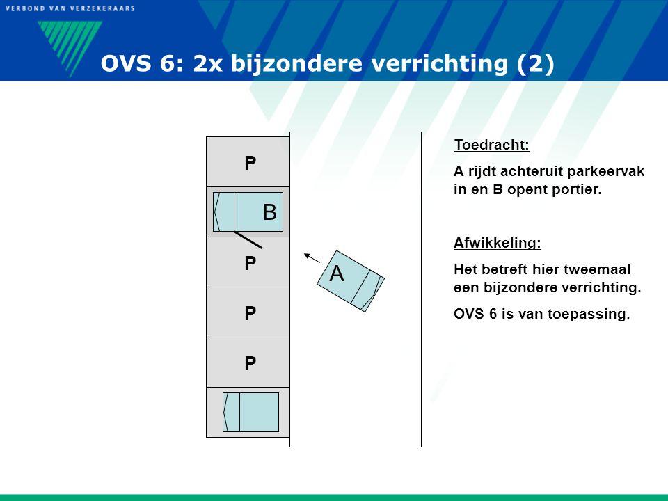 OVS 6: 2x bijzondere verrichting (2)