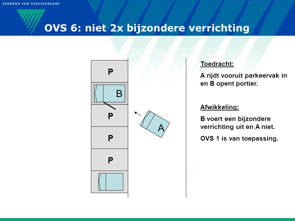 OVS 6: niet 2x bijzondere verrichting