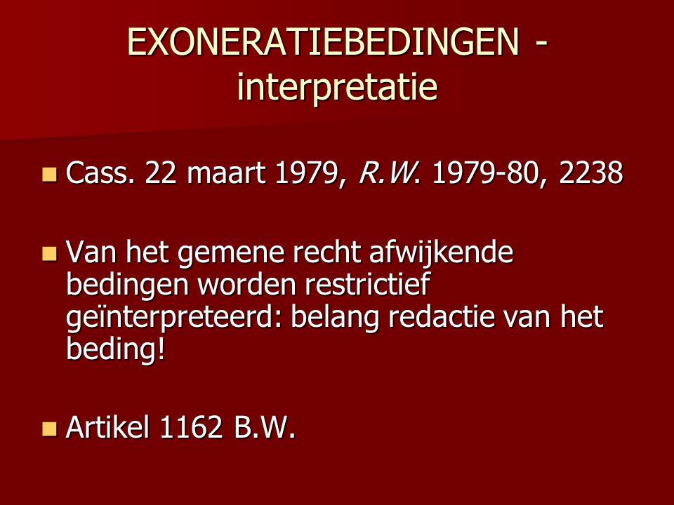 EXONERATIEBEDINGEN - interpretatie